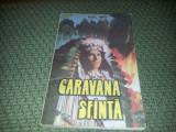 KARL MAY -CARAVANA SFANTA