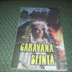 KARL MAY -CARAVANA SFANTA - Carte de aventura