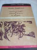 VIATA LA TARA-TANASE SCATIU-IN RAZBOI-DUILIU ZAMFIRESCU,BIBLIOTECA EMINESCU 1970