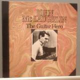 JOHN McLAUGHLIN - THE GUITAR HERO (1982/CBS REC/HOLLAND) - Vinil/JAZZ/IMPECABIL