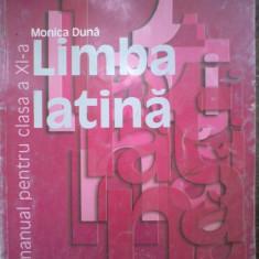 Limba latina manuala pentru clasa a XI a - Monica Duna - Manual scolar humanitas, Clasa 11, Humanitas, Limbi straine