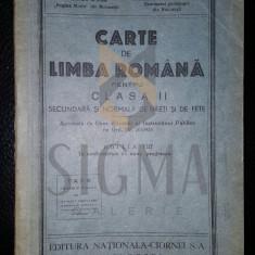 A. I. BUJOR SI F. ILIOASA - CARTE DE LIMBA ROMANA - CLASA II-A, 1936 - Carte de colectie