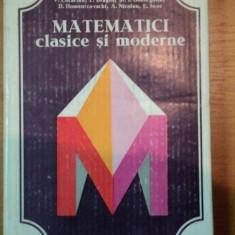 MATEMATICI CLASICE SI MODERNE-CAIUS IACOB, VOL.III - Carte Matematica
