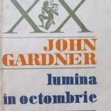 Lumina in octombrie - John Gardner
