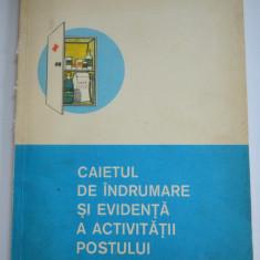 Caietul de indrumare si evidenta a activitatii postului de prim ajutor 1977 - Carte Epoca de aur