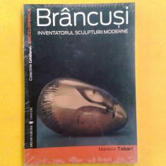 BRANCUSI Inventatorul sculpturii moderne Marielle Tabart Enciclopedica 1 sigilat - Carte sculptura