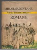 (C7081) MIHAIL SADOVEANU - ROMANE, 1984
