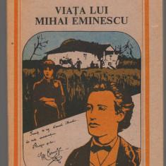 (C7062) GEORGE CALINESCU - VIATA LUI MIHAI EMINESCU
