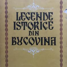 LEGENDE ISTORICE DIN BUCOVINA - Simion Florea Marian - Carte traditii populare