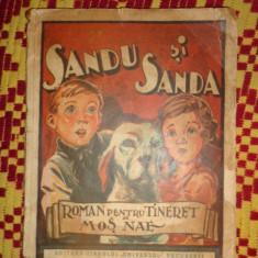 Sandu si Sanda 126pag / desene de pictorul Pascal - Mos Nae (N.Batzaria) - Carte de povesti