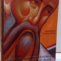 BISERICA SI HARISMA PASTORULUI LA SFANTUL VASILE CEL MARE, 2009 - Carti Crestinism