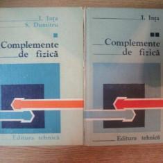 COMPLEMENTE DE FIZICA de I. INTA, S. DUMITRU, 1982 - Carte Matematica