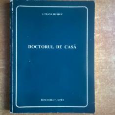 J. Frank Hurdle – Doctorul de casa