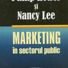 Philip Kotler - Marketing in sectorul public - 697807 - Carte Management