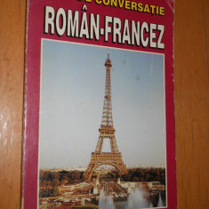 GHID DE CONVERSATIE ROMAN - FRANCEZ - 1998 - Curs Limba Franceza teora