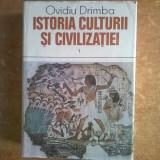 Ovidiu Drimba – Istoria cuturii si civilizatiei vol. 1 - Istorie