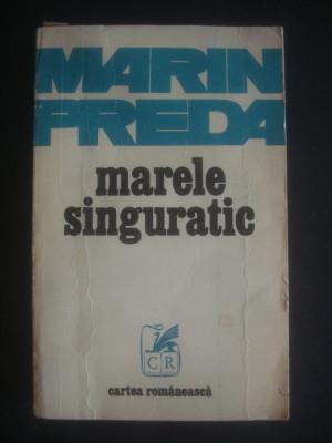 MARIN PREDA - MARELE SINGURATIC foto
