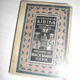 BIBLIOTECA ALBINA -INVATATURILE LUI NEAGOE BASARAB - Carte veche