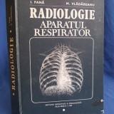 I. PANA - RADIOLOGIE ( APARATUL RESPIRATOR ) - 1983