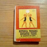 METODICA PREDARII EDUCATIEI FIZICE in Gradinita de Copii - G. Dragomirescu -1972
