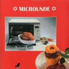 RETETE CULINARE PENTRU GURMANZI - MICROUNDE - Carte Retete culinare internationale