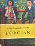 POROJAN - Vasile Alecsandri, Vasile Alecsandri