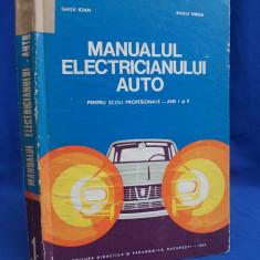 GHITA IOAN - MANUALUL ELECTRICIANULUI AUTO - 1973 - Carti auto