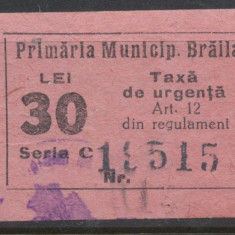 RFL ROMANIA anii 1930 Braila timbru fiscal local de 30 lei uzat - Timbre Romania, Stampilat