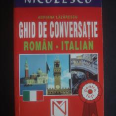 ADRIANA LAZARESCU - GHID DE CONVERSATIE ROMAN ITALIAN - Curs Limba Italiana