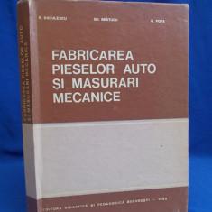 R. RADULESCU - FABRICAREA PIESELOR AUTO SI MASURARI MECANICE - 1983