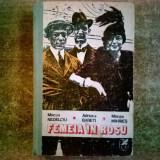M. Nedelciu, A. Babeti, M. Mihaies – Femeia in rosu - Roman