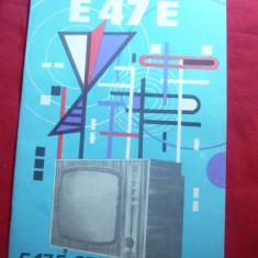 Prospect -Televizor E47-E-672, schema electrica, lista piese -Intr.Electronica - Reclama Tiparita
