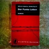 Erich Maria Remarque – Der Funke Leben