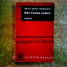 Erich Maria Remarque – Der Funke Leben - Carte Literatura Germana