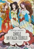 ZANELE DIN VALEA CERBULUI - Nestor Urechia (edit. Ion Creanga 1995)