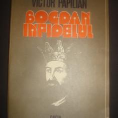 VICOTR PAPILIAN - BOGDAN INFIDELUL - Roman istoric