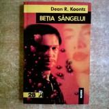 Dean R. Koontz - Betia sangelui