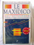 """LE MAXIDICO. Maxi Dictionnaire -130.000 definitions"",1998. Carte noua, in tipla, Alta editura"