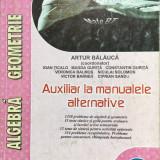 ARITMETICA ALGEBRA GEOMETRIE CLASA A VIII-A Artur Balauca - Culegere Matematica