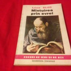 LEON BLOY, MÎNTUIREA PRIN EVREI - Carte Filosofie