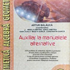 ARITMETICA. ALGEBRA, GEOMETRIE CLASA A VI-A - Artur Balauca - Culegere Matematica