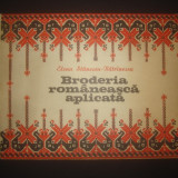 ELENA STANESCU-BATRINESCU - BRODERIA ROMANEASCA APLICATA