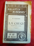 M.Lungianu - La Cruci - Icoane de la tara - Ed. 1911 Prima Editie