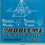 PROBLEME DE MATEMATICA PENTRU CLASELE IV-VIII - Tiotioi Ion - Culegere Matematica