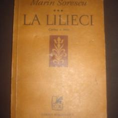 MARIN SORESCU - LA LILIECI volumul 3