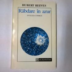 Hubert Reeves – Rabdare in azur {Evolutia cosmica} - Carte Astronomie