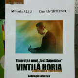 TINEREȚEA UNUI FOST SĂGETĂTOR VINTILA HORIA PUBLICISTICA INTERBELICA ANTOLOGIE