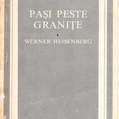Werner Heisenberg - Pasi peste granite - 36942 - Carte Antologie