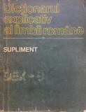 DICTIONARUL EXPLICATIV AL LIMBII ROMANE - SUPLIMENT (DEX-S)