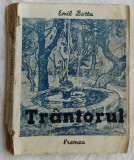 EMIL BOTTA - TRANTORUL (editia princeps, EDITURA VREMEA - 1938)